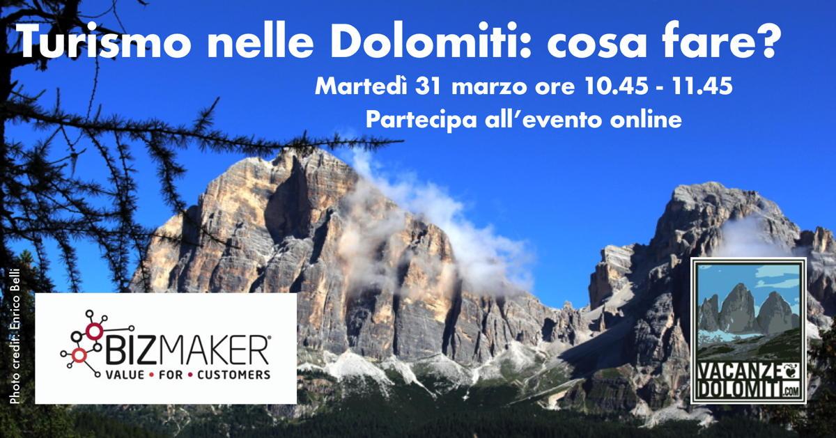 Turismo nelle Dolomiti – cosa fare? Prossimo evento online il 15 aprile