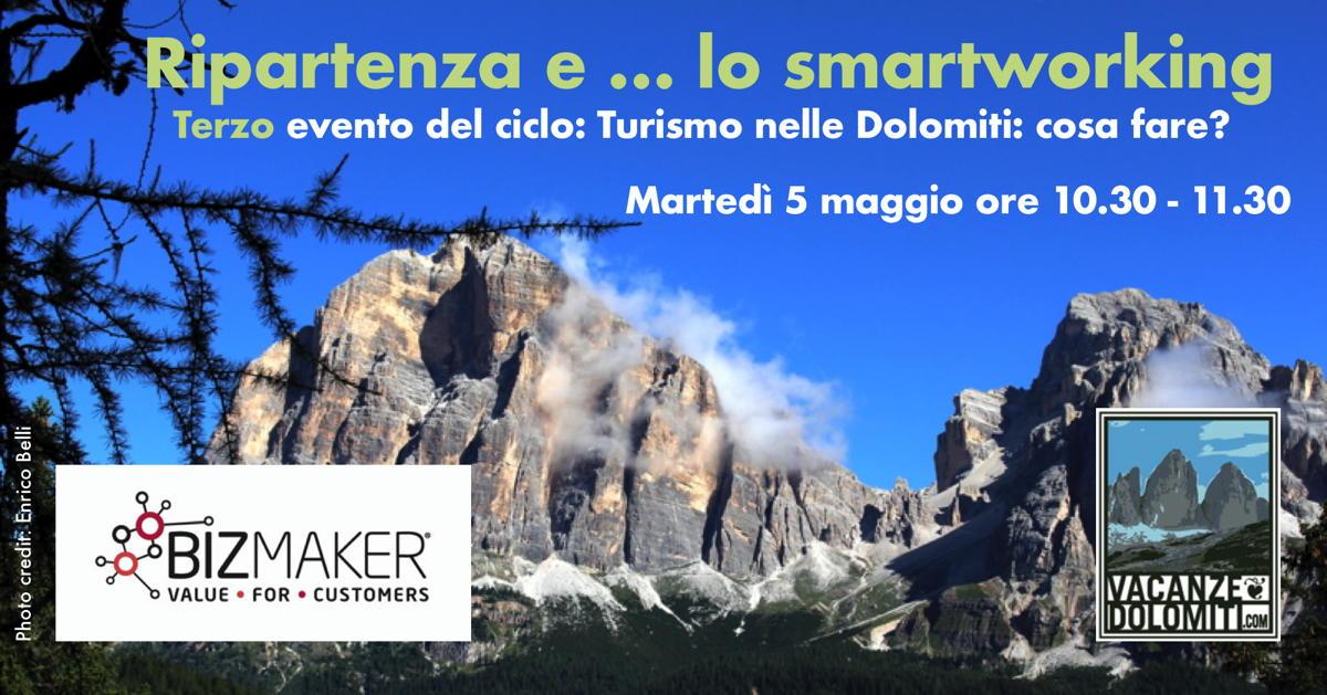 """Evento on-line: """"Ripartenza e… lo smartworking"""". Terzo incontro del ciclo Turismo nelle Dolomiti – cosa fare? Martedì 5 maggio ore 10.30"""